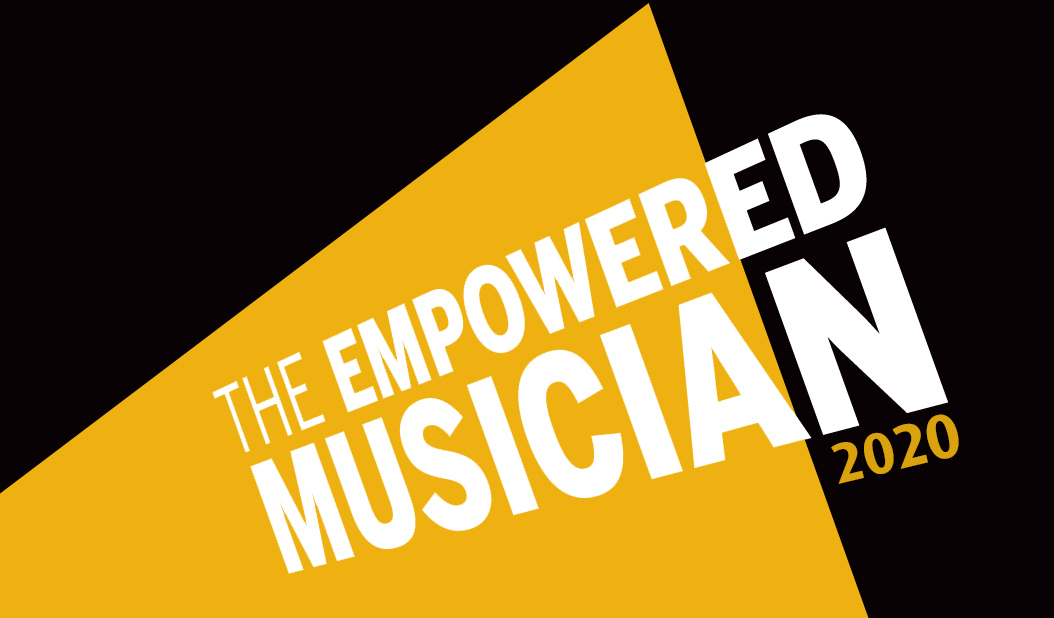 The Empowered Musician 2020