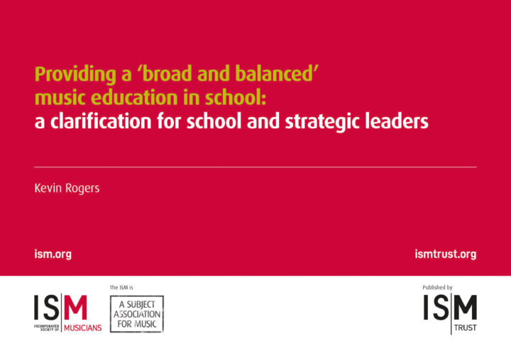 Front cover of report: Providing a 'broad and balanced' music education in school: a clarification for school and strategic leaders