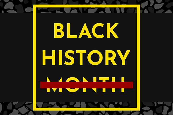 Black History Month header with the word 'Month' crossed out
